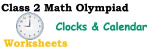 Clocks & Calendar worksheets for class 2 kids