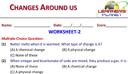 science worksheets on Changes Around us for grade 6