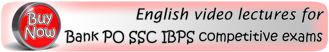 English videos for Bank PO SSC IBPS competitive exams