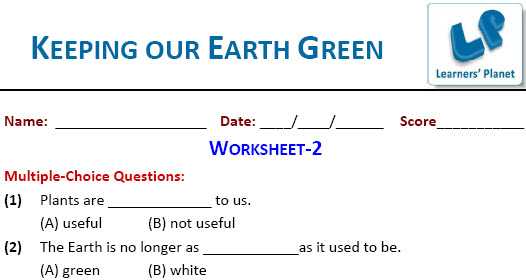 EVS practice worksheets for Keeping our Earth Green for class IV kids