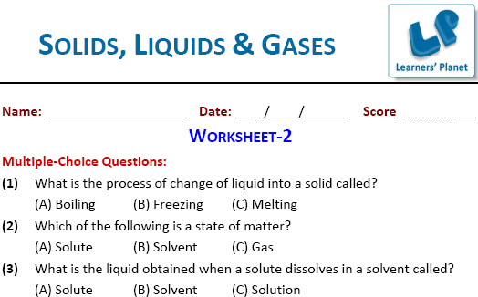 Solids Liquids and Gases worksheets for class 4 students – Solids Liquids and Gases Worksheets