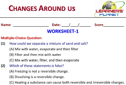 science worksheets for grade six on Changes Around us
