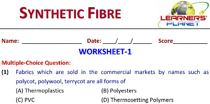 8 Science Synthetic Fibre practice worksheets for students