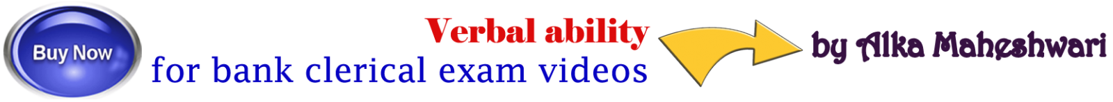 Verbal ability for bank clerical exam videos by Alka Maheshwari