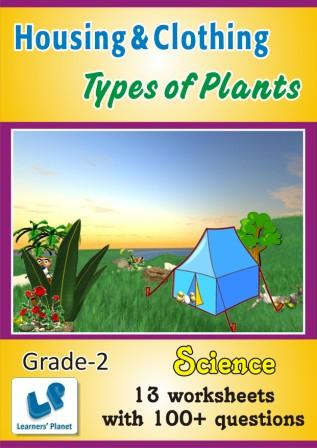worksheets on Types of Plants and Housing & Clothing for grade 2 kids