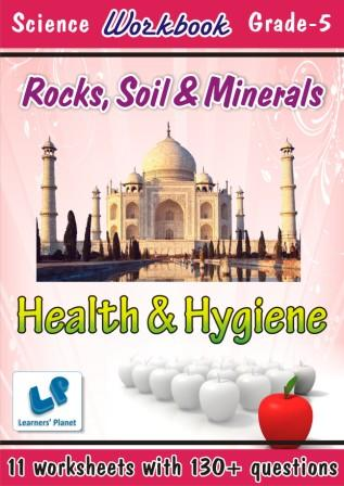 grade 5 worksheets in evs for Health and Hygiene-Rocks-Soil and Minerals