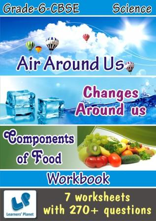 6 CBSE Science Air Around Us worksheet and Changes Around us worksheets