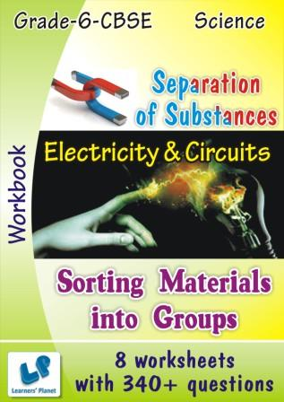 CBSE Science class-6 Electricity-Circuits worksheets, Separation Substances worksheets