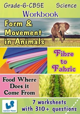 Fibre to Fabric worksheets, Form Movement in Animals worksheet for 6 CBSE Science