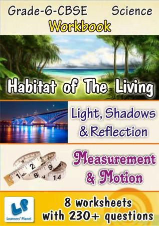 class-6 CBSE Science Habitat of The Living worksheet, Light-Shadows-Reflection worksheet